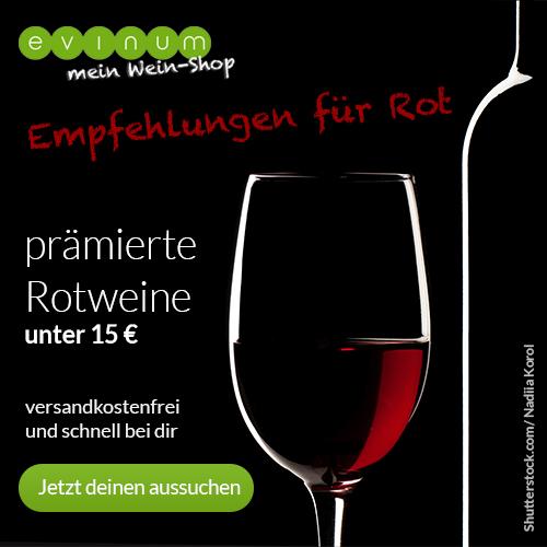 evinum - mein Wein-Shop prämierte Rotweine unter 15 EUR