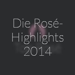 top rose weine, Highlights Teaser Roséweine